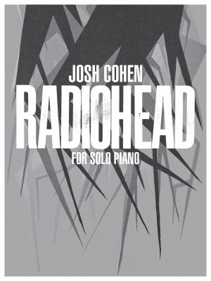 Josh Cohen - Radiohead for Solo Piano Blog